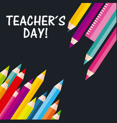 teachers day greeting pencil colors ruler on black vector image