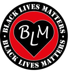 black lives matters badge or sticker vector image