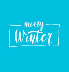 Modern hand drawn lettering phrase merry winter vector