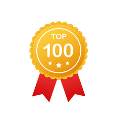Top 100 rating badges top one hundred badge icon vector