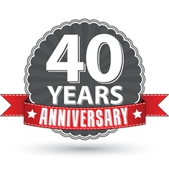 Celebrating 40 years anniversary retro label with vector image vector image
