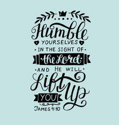 Biblical hand lettering humble yourself in the vector