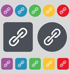 Chain Icon sign A set of 12 colored buttons Flat vector