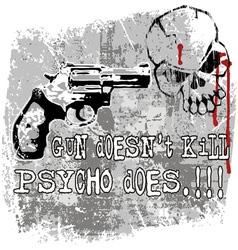Gun does kill vector image