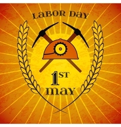 May 1st Labor Day Mine helmet and picks vector image