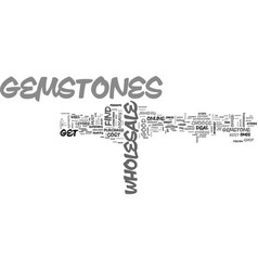 wholesale gemstones text word cloud concept vector image