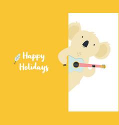 happy holidays greeting card with funny koala vector image