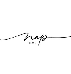 nap time hand drawn line calligraphy vector image