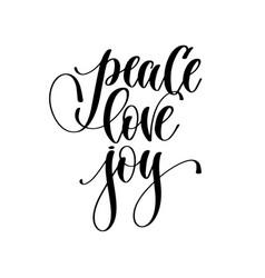 peace love joy - hand lettering inscription text vector image