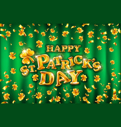 happy st patricks day on green curtain background vector image
