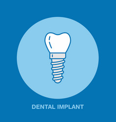 dentist orthodontics line icon dental implant vector image vector image
