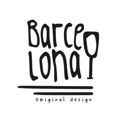 barcelona city name original design black ink vector image