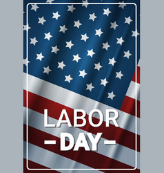 Happy labor day background with usa flag holiday vector