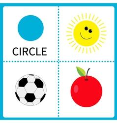 Learning circle form Sun football ball and apple vector