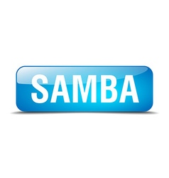 samba blue square 3d realistic isolated web button vector image