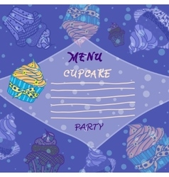Hand drawn menu with cupcakes Best for party vector image vector image
