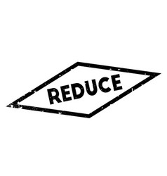Reduce rubber stamp vector