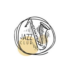 jazz club logo vintage music label with saxophone vector image