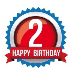 Two years happy birthday badge ribbon vector image