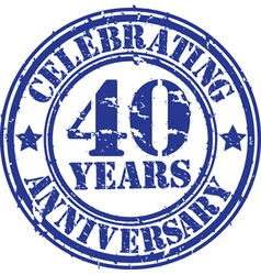 Celebrating 40 years anniversary grunge rubber sta vector image