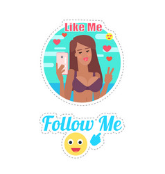 follow and like me woman with cell poster vector image