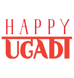 Happy ugadi ornate lettering text for indian vector