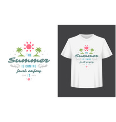 summer quote or saying can be used for t-shirt vector image