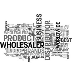 Wholesalers who are the best text word cloud vector
