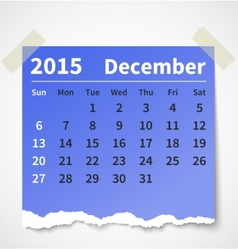 Calendar december 2015 colorful torn paper vector