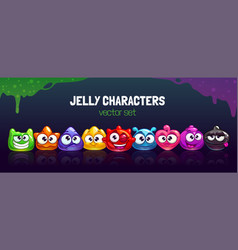 Funny carton colorful jelly characters set cool vector