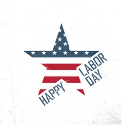 Happy labor day american flag in star shape vector