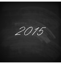happy new year 2015 holiday background with chalk vector image