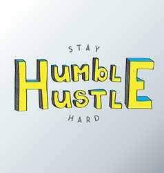 Minimalistic text of an inspirational saying stay vector