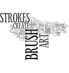 Art created by creative brush strokes text word vector