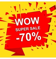 Big sale poster with WOW SUPER SALE MINUS 70 vector