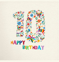 happy birthday 10 ten years flower decoration vector image