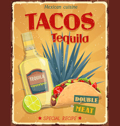 Mexican cuisine tacos and tequila poster vector