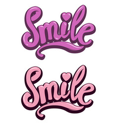 Smile hand drawn lettering phrase on white vector