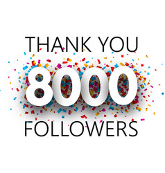 Thank you 8000 followers poster with colorful vector