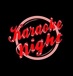 Karaoke night florescent light vector