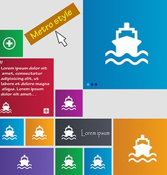 Ship icon sign Metro style buttons Modern vector