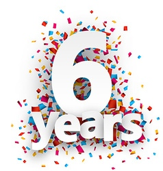 Six years paper confetti sign vector
