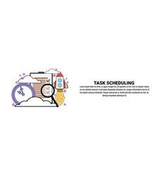 Task scheduling planning concept horizontal banner vector