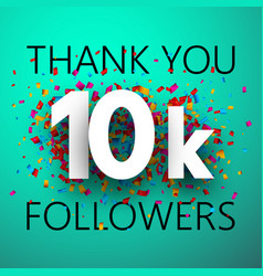 Thank you 10k followers card with colorful vector