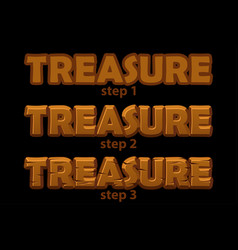 Wooden inscription treasure logo in 3 steps of vector