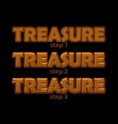 Wooden inscription treasure logo in 3 steps vector