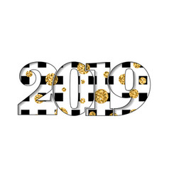 happy new year card black white number 2019 gold vector image