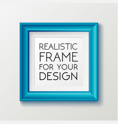 realistic square blue frame template frame on the vector image