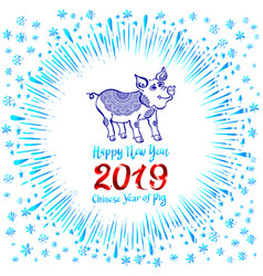 2019 zodiac pig happy new year 2019 chinese vector