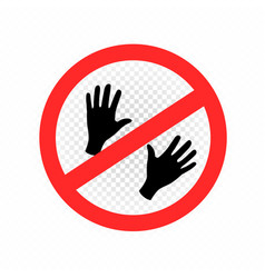 Do not touch sign symbol icon vector